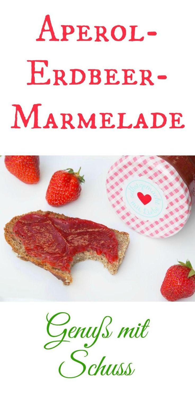 Leckere Erdbeer - Marmelade mit einem großen Schuss Aperol. Lecker und fruchtig. Für den perfekten Brunch, darf diese Marmelade auf keinen Fall fehlen. Herstellung im Thermomix ein Kinderspiel.