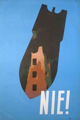 Designer: Trepkowski. Year: 1952.  Title: Nie!  Anti war poster. Available on request. Rare.