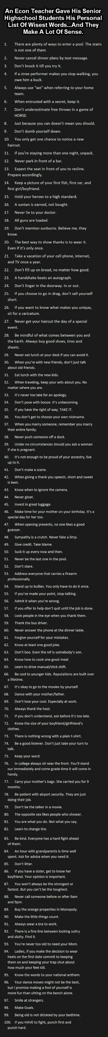 I don't know what's up with the grammar of this post, but nevertheless, it is a wonderful checklist of life.