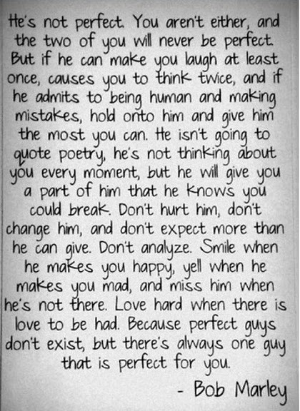 love this:)Perfect Guy, Bob Marley Quotes, Favorite Quotes