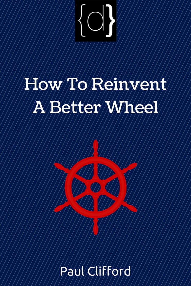 http://www.disruptware.com/business/how-to-reinvent-a-better-wheel/
