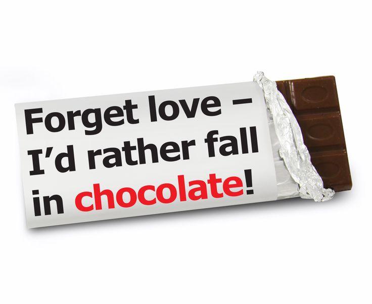 Forget Love Slogan Chocolate Bar | Slogans | Pinterest ...