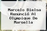 http://tecnoautos.com/wp-content/uploads/imagenes/tendencias/thumbs/marcelo-bielsa-renuncio-al-olympique-de-marsella.jpg Marcelo Bielsa. Marcelo Bielsa renunció al Olympique de Marsella, Enlaces, Imágenes, Videos y Tweets - http://tecnoautos.com/actualidad/marcelo-bielsa-marcelo-bielsa-renuncio-al-olympique-de-marsella/