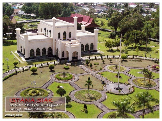 The Royal Palace of Siak Sultanate also known as ' Palace of the Eastern Sun'.