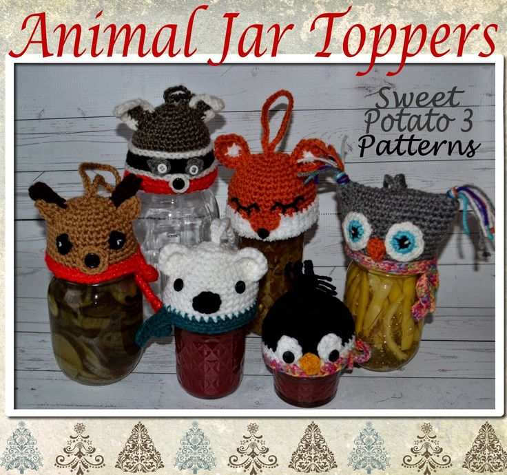 My Sweet Potato 3: Animal Christmas Ornament / Canning Jar Toppers Crochet your Gifts this year with this fun pattern