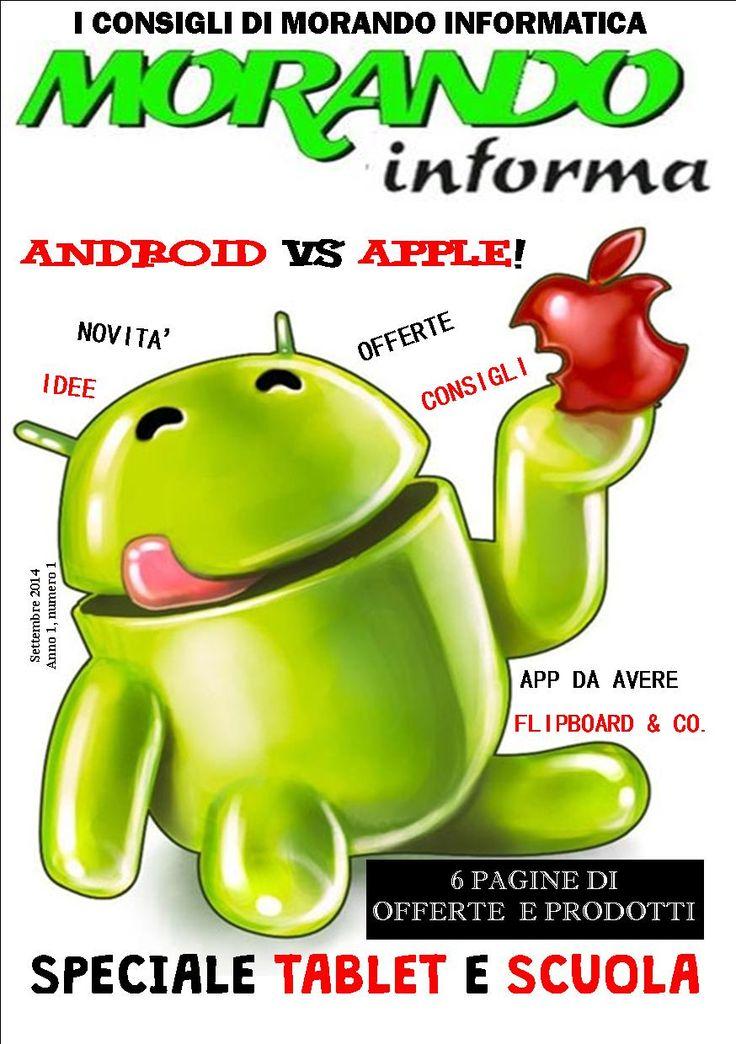La prima cover di Morando Informa: si accettano suggerimenti per i prossimi numeri al nostro indirizzo mail morandoinformatica@gmail.com o alla pagina https://www.facebook.com/MorandoInformatica.it?ref=hl