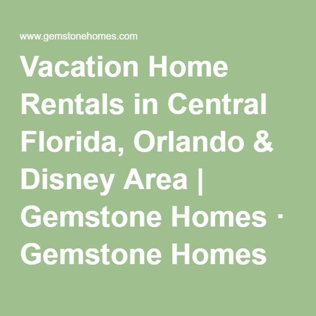 Vacation Home Rentals In Central Florida, Orlando & Disney