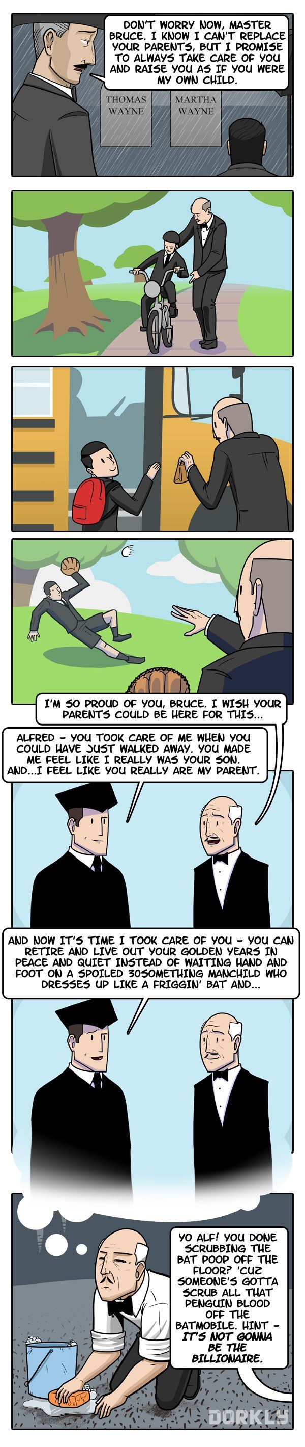 Dorkly Comic: The Life of Alfred. Aww man! I thought this was gonna all be sweet and stuff, but NOPE!!!
