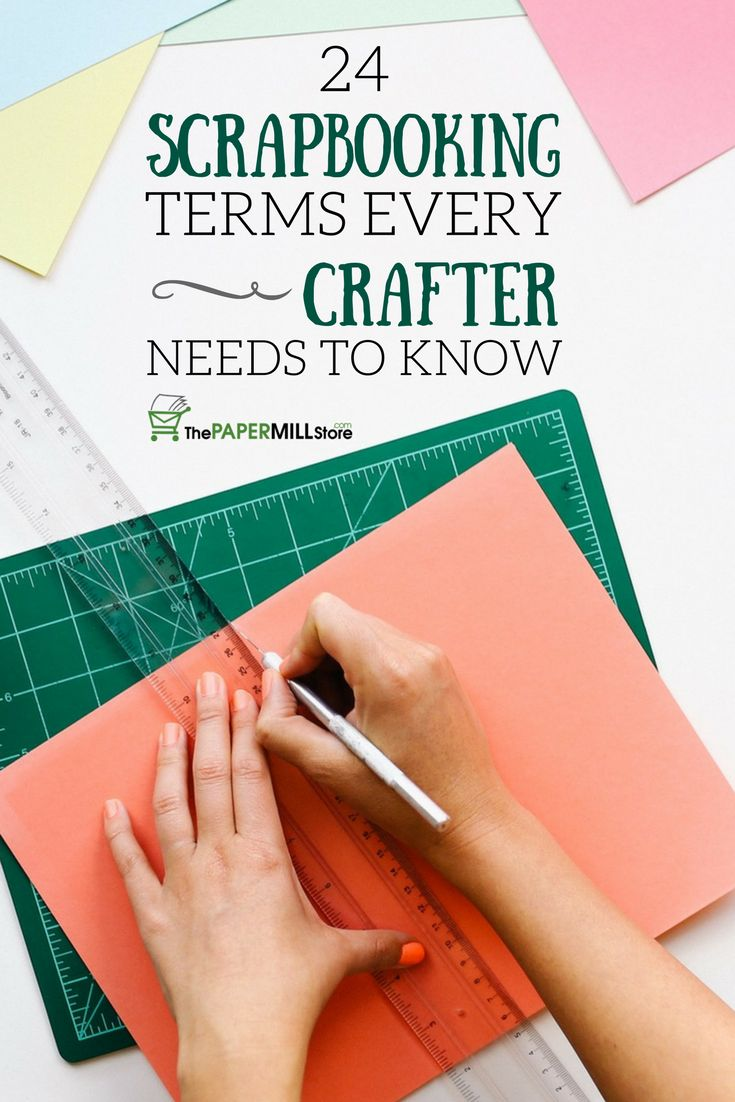 Scrapbook ideas and tips - 24 Scrapbooking Terms Every Crafter Needs To Know