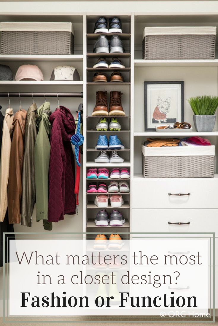 What Matters Most In A Closet Design Fashion Or Function Custom Closet Design No Closet Solutions Bedroom Closet Storage Solutions