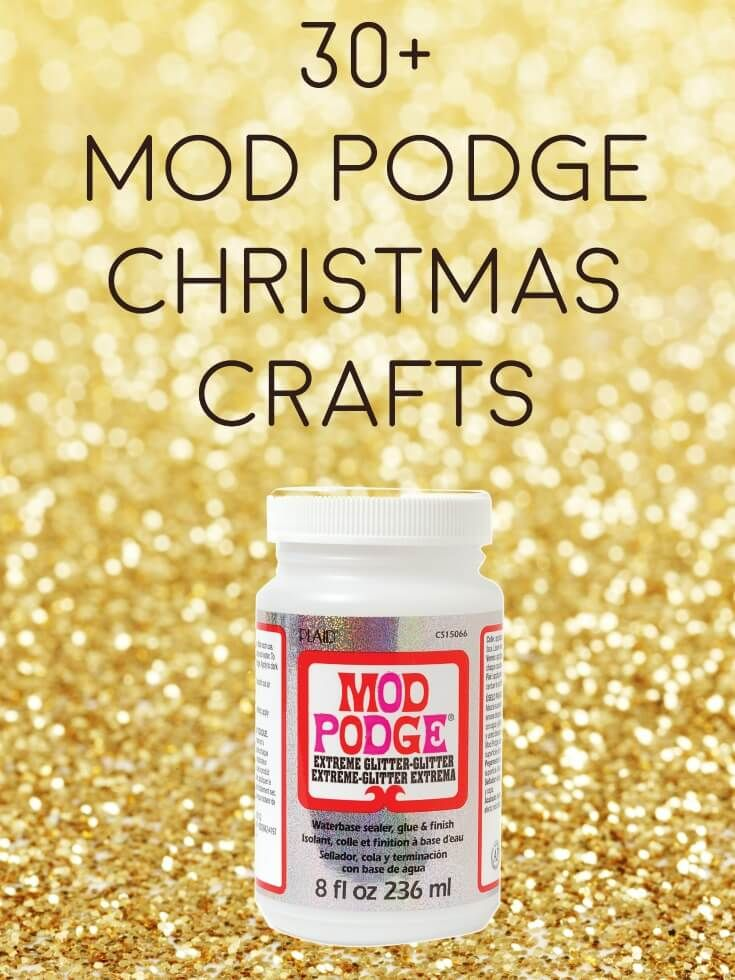 Looking for your Mod Podge Christmas crafts fix? Here are 30 (and more) unique holiday tutorials that will have you making gifts and decorations in no time. Some easy projects for kids to make and dollar store options too. via @modpodgerocks