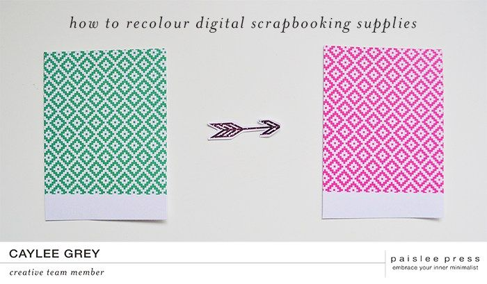 caylee grey | how to recolour digital scrapbooking supplies