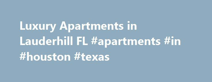 Luxury Apartments in Lauderhill FL #apartments #in #houston #texas http://attorney.nef2.com/luxury-apartments-in-lauderhill-fl-apartments-in-houston-texas/  #waterford apartments # Post A Review Emergency Info MAINTENANCE EMERGENCIES Maintenance requests will be completed in a timely manner. Non-emergency requests will be completed between 9:00 a.m. and 5:00 p.m. Monday through Friday, excluding holidays. Maintenance requests will be handled after hours if they are emergencies. We define…