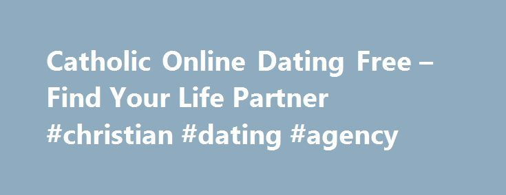 Catholic online dating sites