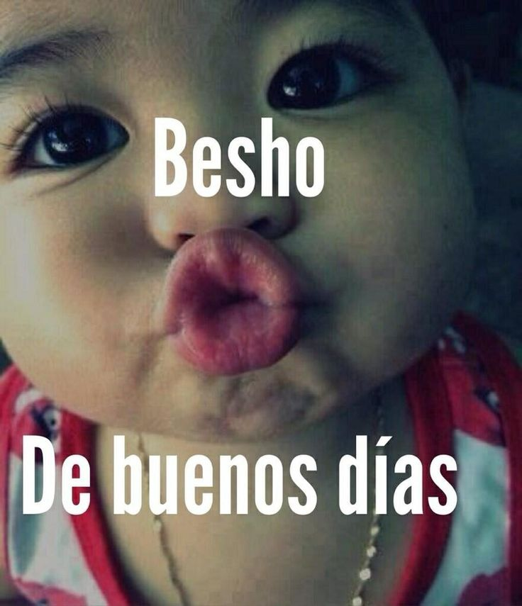 ¡Buenos días, guapísima! ¡Un beshooooooo...! (^_^) ♡♡♡♡