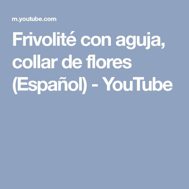 Frivolité con aguja, collar de flores (Español) - YouTube