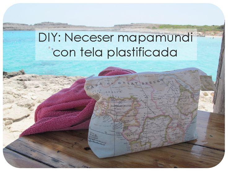 DIY: Neceser mapamundi con tela plastificada | cuquilife