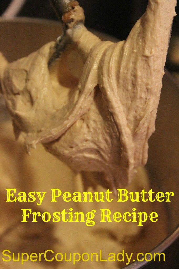 Easy Peanut Butter Frosting  http://www.supercouponlady.com/2013/06/easy-peanut-butter-frosting-recipe.html/