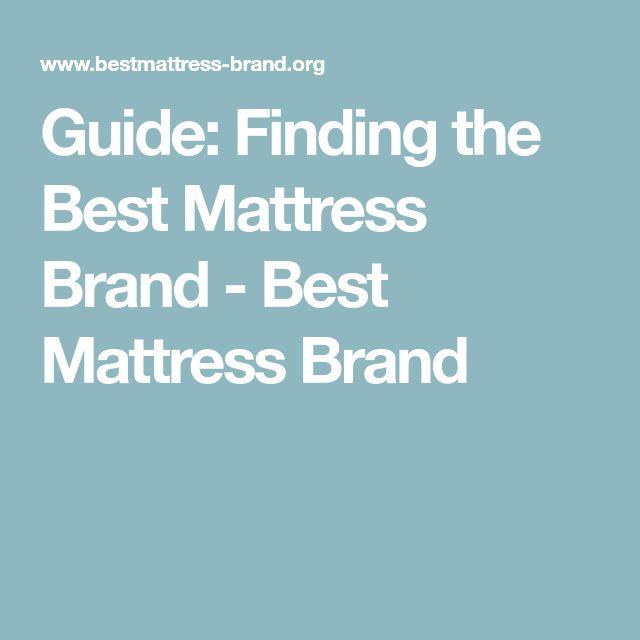 Guide: Finding the Best Mattress Brand - Best Mattress Brand