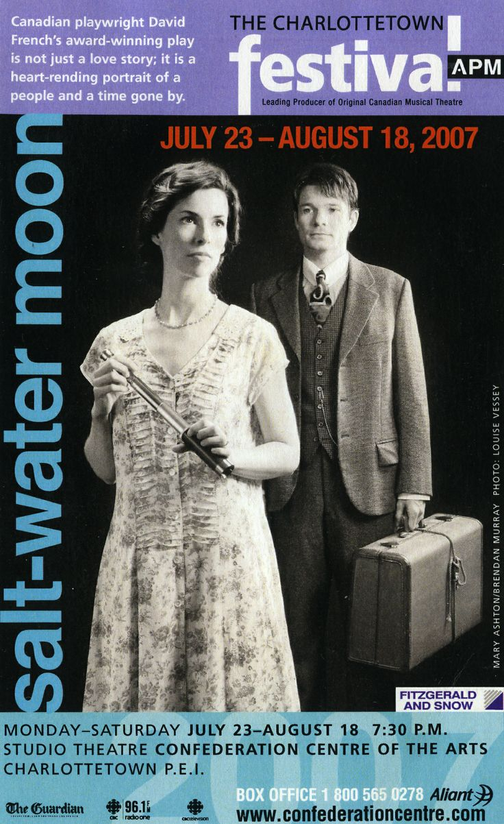 Salt-Water Moon at the Charlottetown Festival, directed by David and starring Brendan Murray and Mary Ashton.