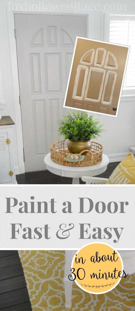 how-to paint a door in about 30 mins - easy tips for great results - foxhollowcottage.com
