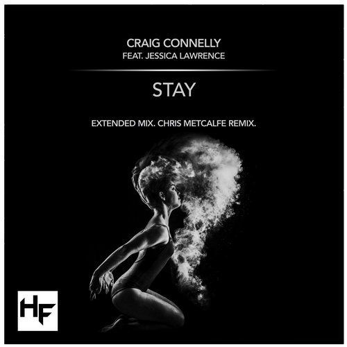 GREAT #VocalTrance track by Craig Connelly @craig_connelly Ft. Jessica Lawrence @Jess_L_Music Stay (Original Mix) from Higher Forces Records on Beatport
