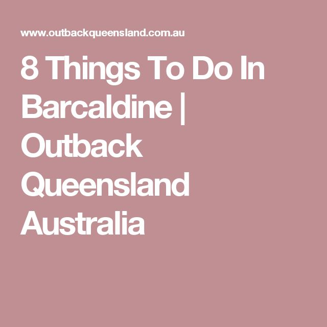 8 Things To Do In Barcaldine   Outback Queensland Australia
