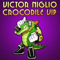 $$$ YOU  SKINNED DAT CROC THO #WHATDIRT $$$ Victor Niglio - Crocodile (VIP) [FREE DOWNLOAD] by Victor Niglio on SoundCloud