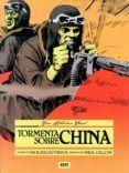 TORMENTA SOBRE CHINA del autor PAU GILLON (ISBN 9788499473529). Comprar libro completo al MEJOR PRECIO nuevo o segunda mano, leer online la sinopsis o resumen, opiniones, críticas y comentarios.