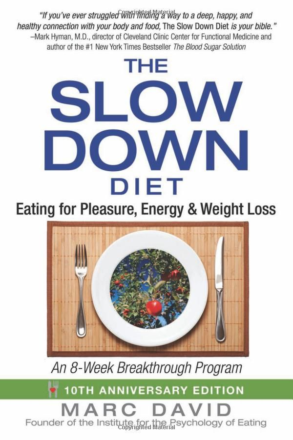 17 mejores imgenes de books en pinterest libros libros para leer the slow down diet eating for pleasure energy and weight loss marc malvernweather Image collections