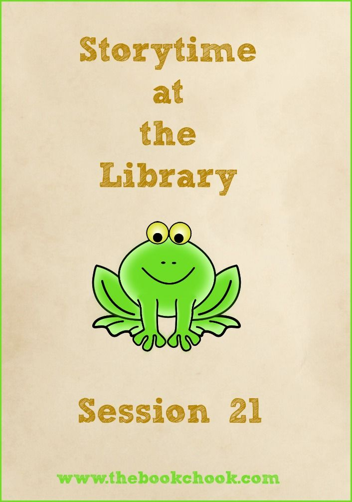 Storytime at the Library - Session 21 - books and activities