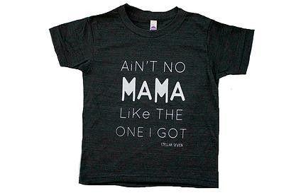 Stellar Seven Ain't No Mama T-Shirt!