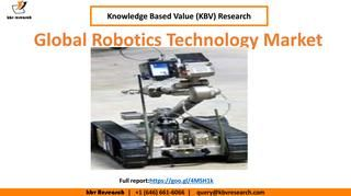 Global #robotics #technology market Trend  Global Robotics Technology Market is expected to reach $ 108,214.3 Million by 2022, growing at a CAGR of 12.3% during 2016-2022 Full report: https://kbvresearch.com/news/global-robotics-technology-market/ Contact us: 244 Fifth Avenue, Suite 1407 New York, N.Y. 10001 United States (U.S) Tel: +1 (646) 661-6066 Email : info@kbvresearch.com Like us: https://www.facebook.com/kbvresearch/ Tweet us: https://twitter.com/KBVresearch Pin us…