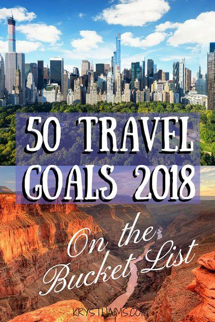 On the Bucket List: 50 Travel Goals 2018