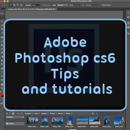 Photoshops  CS6 Tutorial