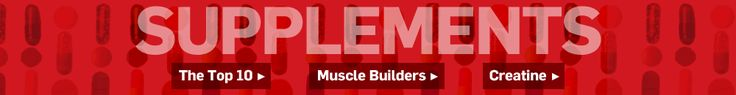 The Top 10 Supplements For Men | Mens Health