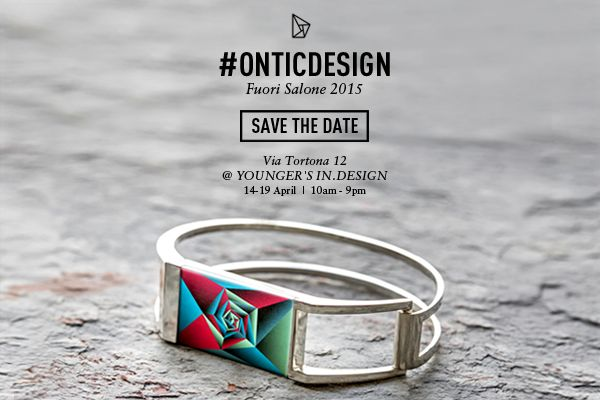 Save the date! Come to visit us during #FuoriSalone2015  in via Tortona 12. | #Onticdesign #zonaTortona | #FuoriSalone2015 #Designweek #Design