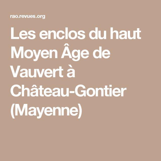 Les enclos du haut Moyen Âge de Vauvert à Château-Gontier (Mayenne)