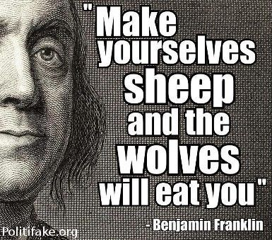 """Make yourselves sheep and the wolves will eat you."" Benjamin Franklin #benjaminfranklin #inspiration www.OneMorePress.com"