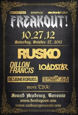 FREAKOUT! featuring Rusko on Oct 27th at Sound Academy.