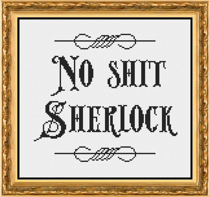 No Shit Sherlock Subversive and Funny Counted Cross Stitch Pattern by PixelStitchStudio on Etsy