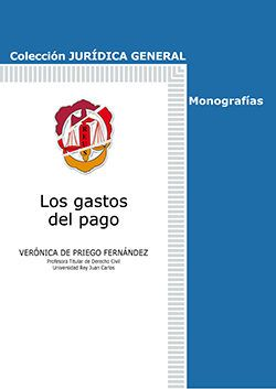 Los gastos del pago / Verónica de Priego Fernández. Reus, 2016