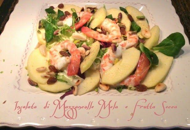 Cucinando tra le nuvole: Insalata di Mazzancole Mela e Frutta Secca
