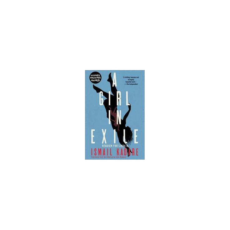 Girl in Exile : Requiem for Linda B. (Hardcover) (Ismail Kadare)