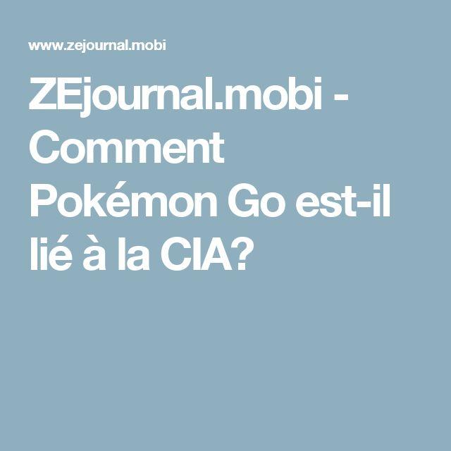 ZEjournal.mobi - Comment Pokémon Go est-il lié à la CIA?