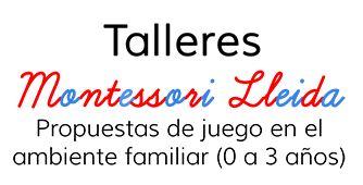 Talleres Montessori en Lleida