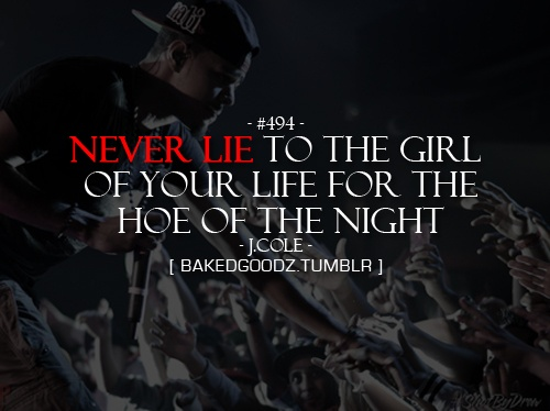 j cole quotes about hoes - photo #25