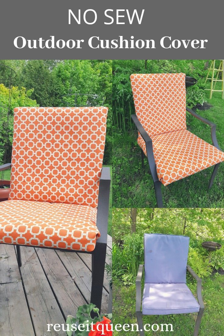 Easy No Sew Outdoor Cushion Covers Diy Outdoor Cushions Outdoor Patio Chair Cushions Diy Patio Cushions