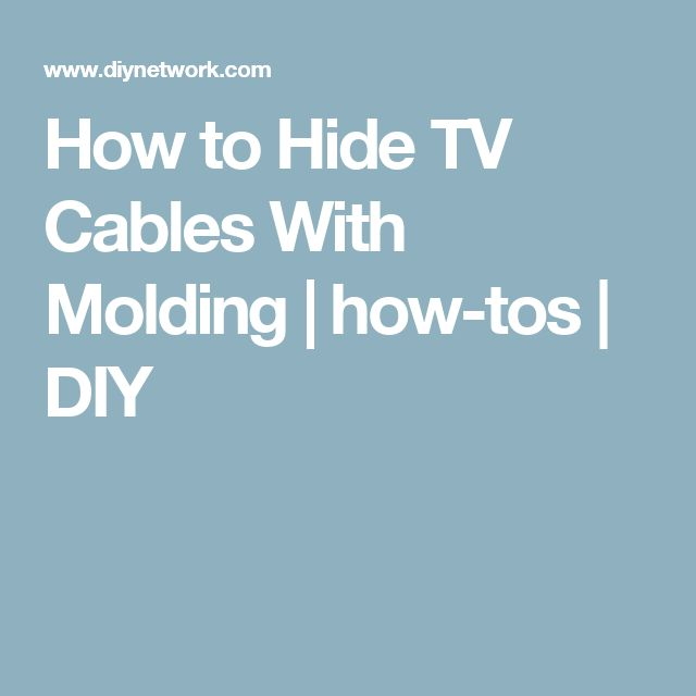 How to Hide TV Cables With Molding | how-tos | DIY