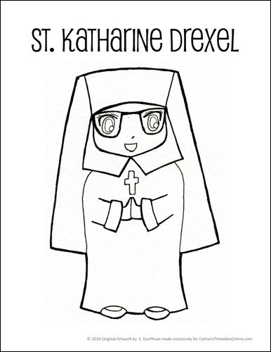 St. Katharine Drexel Coloring Page Have Joe transfer to water color paper